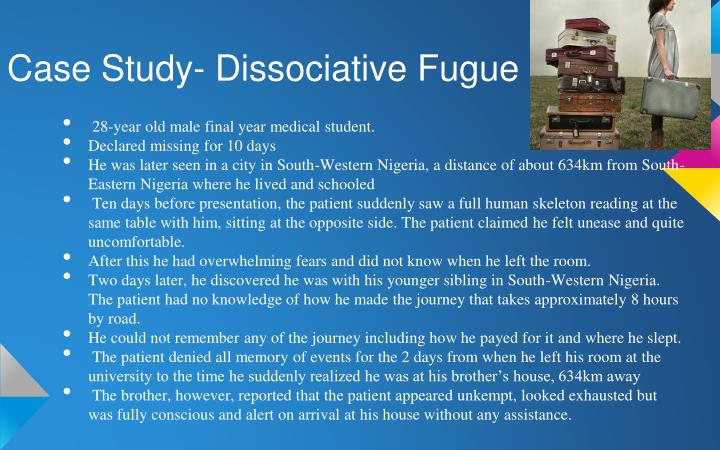 Case Study- Dissociative Fugue