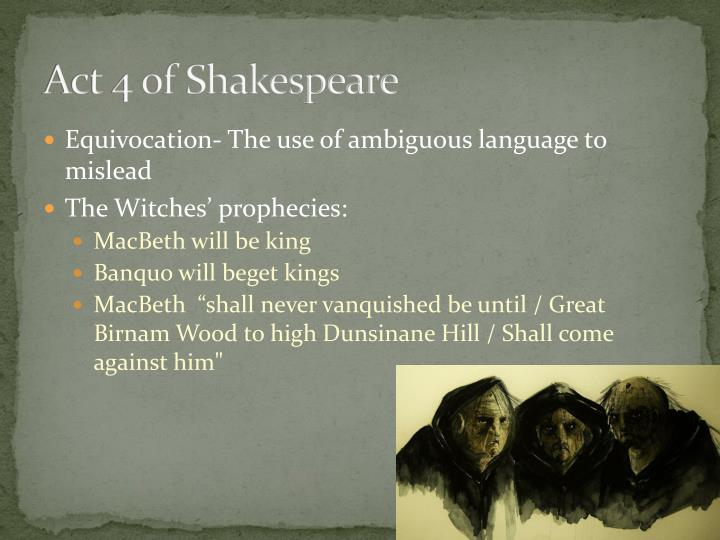 analysing the witches prophecies in macbeth by william shakespeare Macbeth's character analysis essay essaysthroughout the play macbeth written by william shakespeare, macbeth once we see macbeth interact with the three witches.