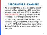 speculators example