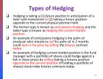 types of hedging