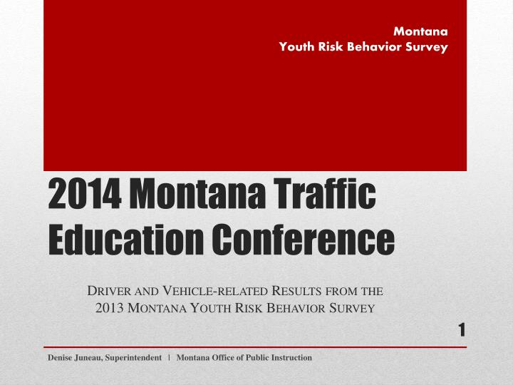 2014 montana traffic education conference