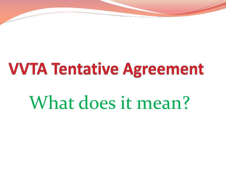 vvta tentative agreement n.