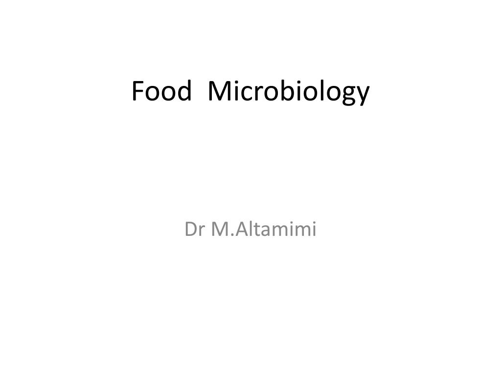 Ppt Food Microbiology Powerpoint Presentation Id2369410