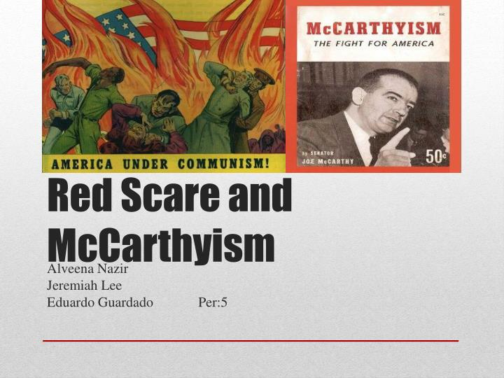 thesis on red scare and mccarthyism Essays on mccarthyism mccarthyism and the second red scare the world had just emerged from the dark days of the second world war.