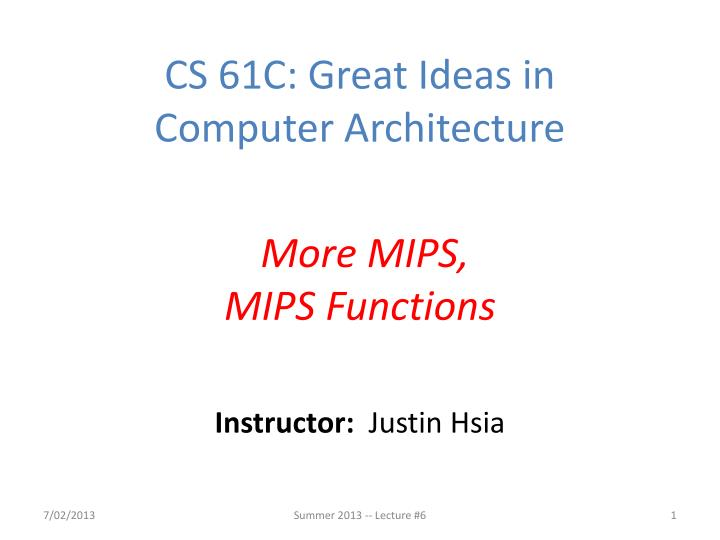 CS 61C: Great Ideas in
