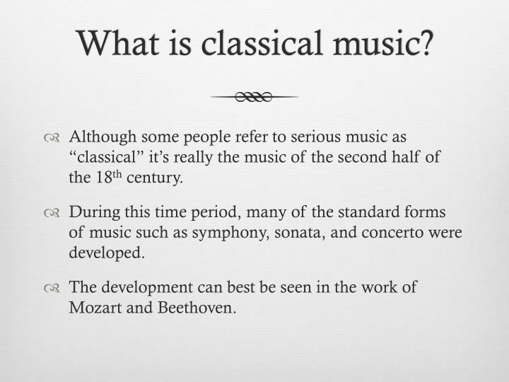 What is classical music