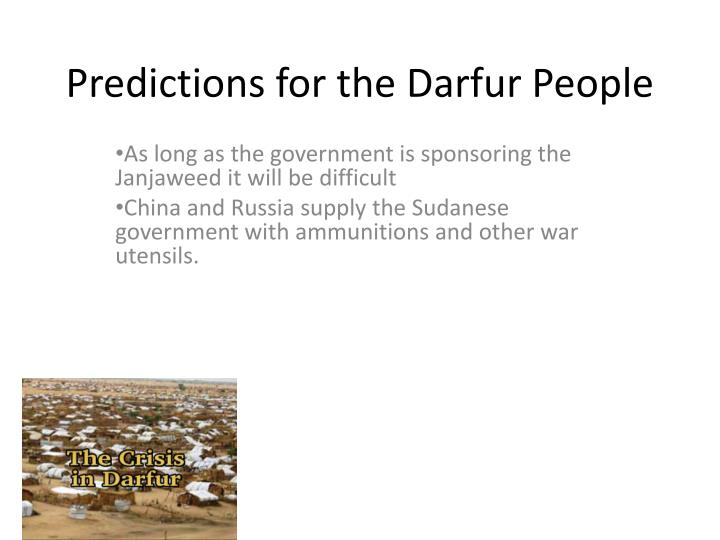 Predictions for the darfur people