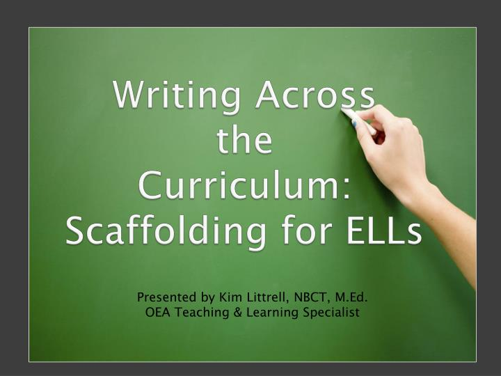 writing across the curriculum scaffolding for ells n.
