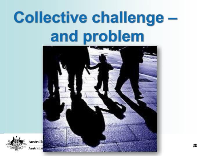 Collective challenge –