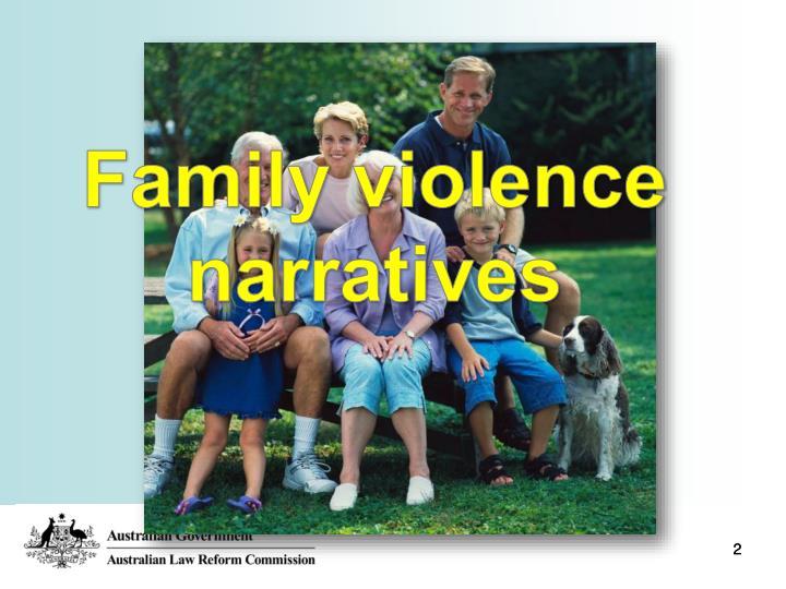Family violence narratives