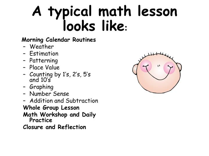 A typical math lesson looks like