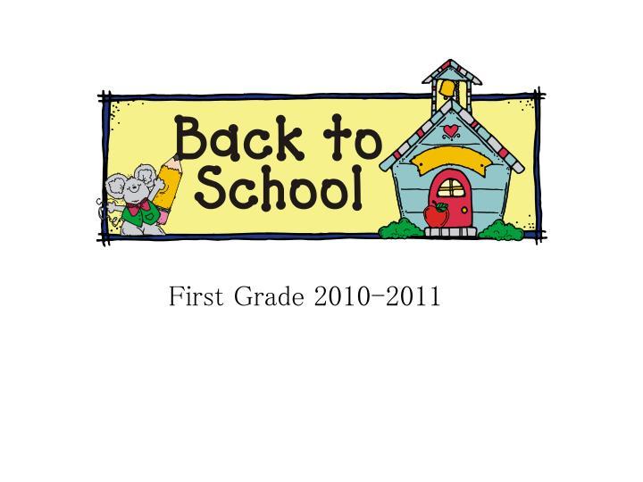 First grade 2010 2011