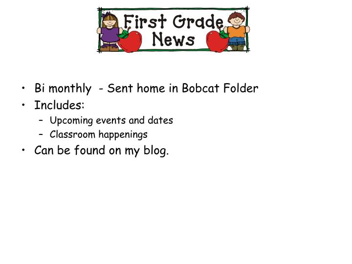 Bi monthly  - Sent home in Bobcat Folder