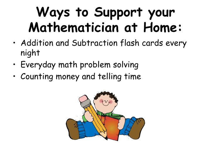 Ways to Support your Mathematician at Home: