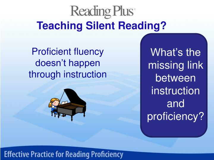 Teaching Silent Reading?