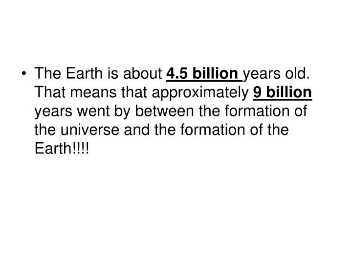 The Earth is about