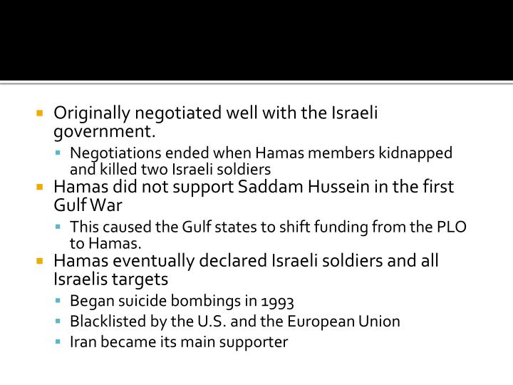 Originally negotiated well with the Israeli government.