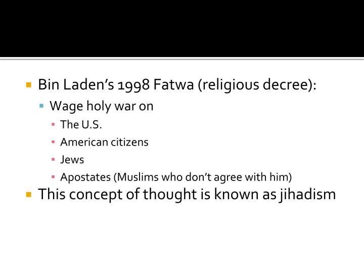 Bin Laden's 1998 Fatwa (religious decree):