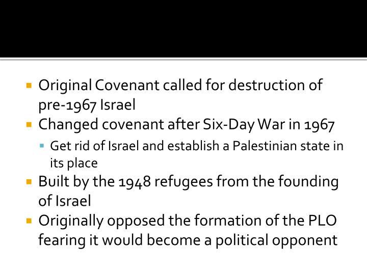 Original Covenant called for destruction of pre-1967 Israel