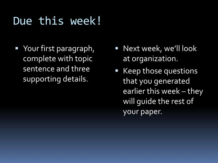 Due this week!