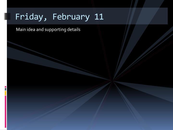 Friday, February 11