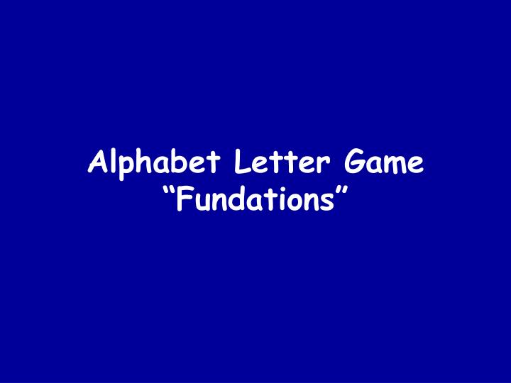 alphabet letter game fundations n.