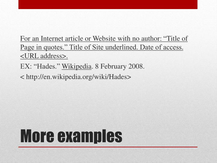 For an Internet article or Website with no author: