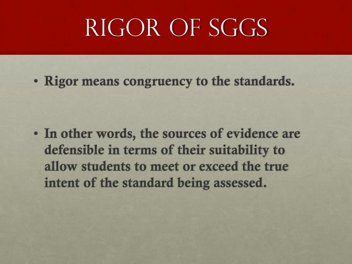 Rigor of SGGs