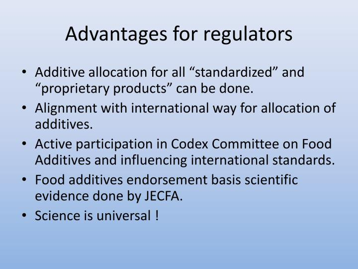 Advantages for regulators