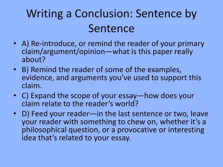 write a conclusion How to write a conclusion your conclusion is your last chance to make an impression on your reader this is why conclusions are so important.