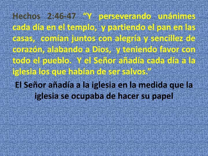 Hechos 2:46-47