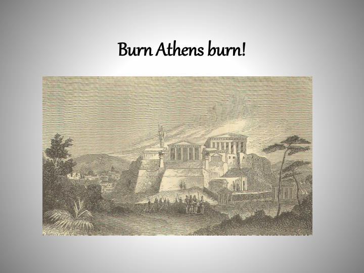 Burn Athens burn!