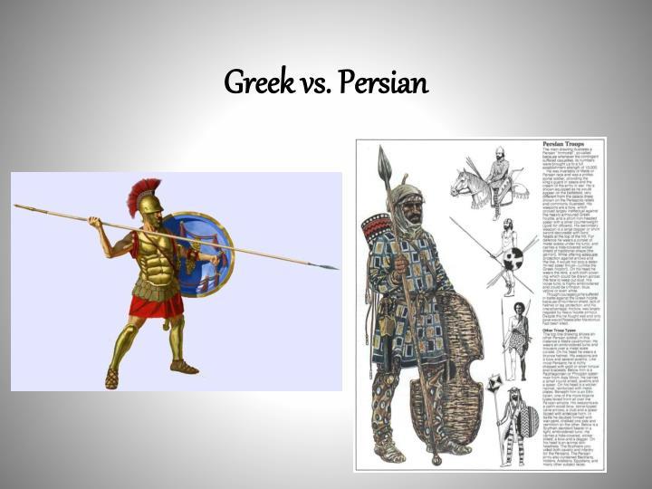 Greek vs. Persian