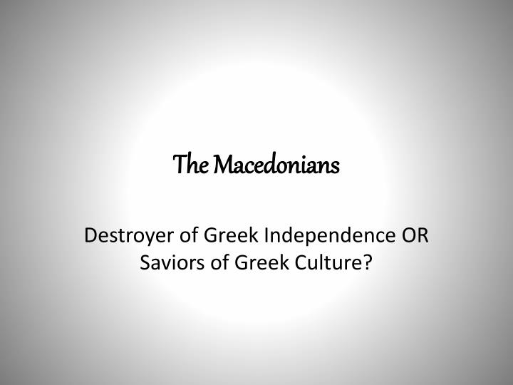 The Macedonians