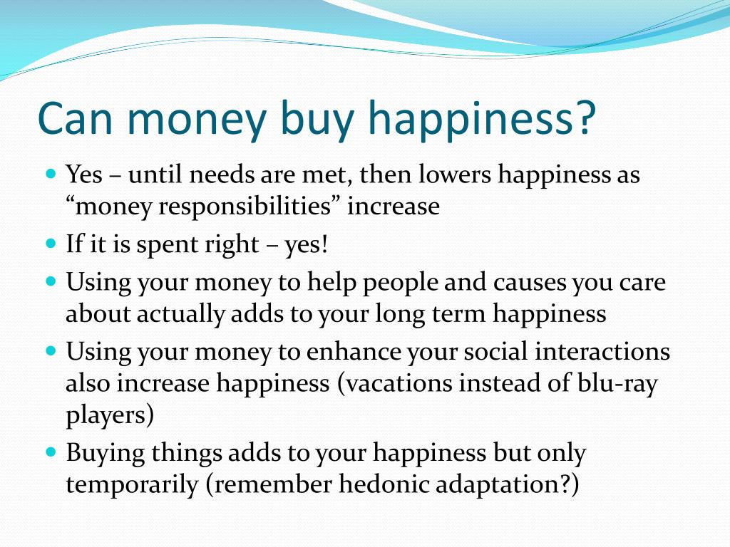 Yes money can buy happiness essay