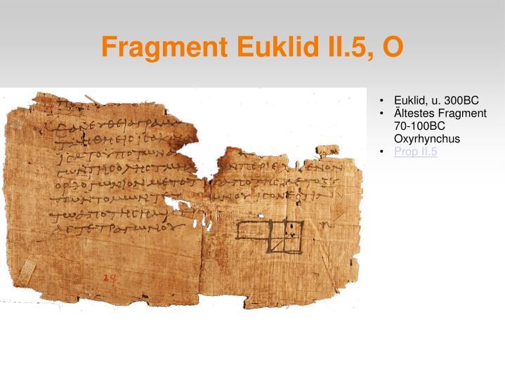 Fragment Euklid II.5, O