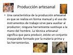 producci n artesanal