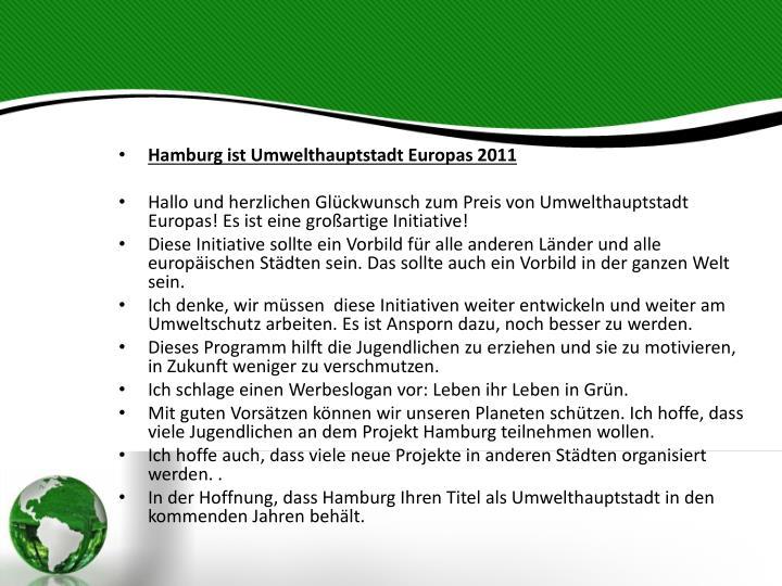 Hamburg ist Umwelthauptstadt Europas 2011