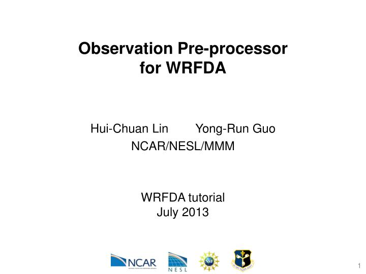 PPT - Observation Pre-processor for WRFDA PowerPoint Presentation