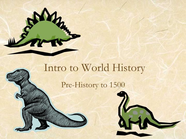 intro to world history n.