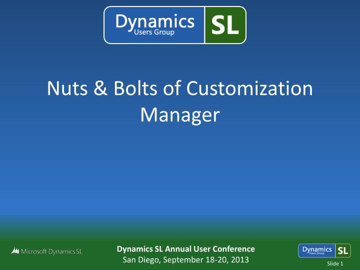 nuts bolts of customization manager n.