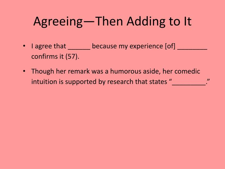 Agreeing—Then Adding to It