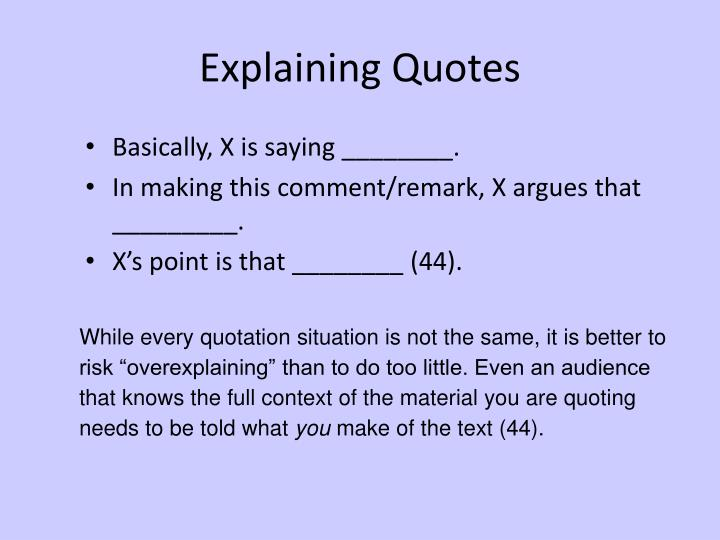 Explaining Quotes
