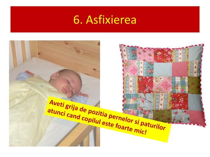 6. Asfixierea