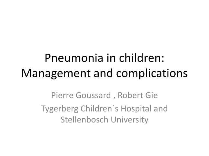 pneumonia in children management and complications n.