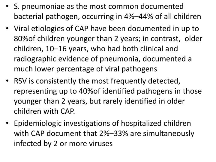 S. pneumoniae as the most common