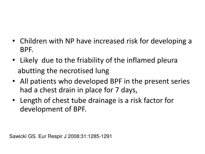 Children with NP have increased risk for developing a BPF.