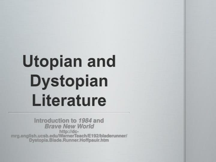 an introduction to the literary analysis of utopia and dystopia