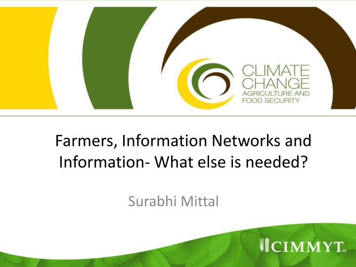 farmers information networks and information what else is needed n.