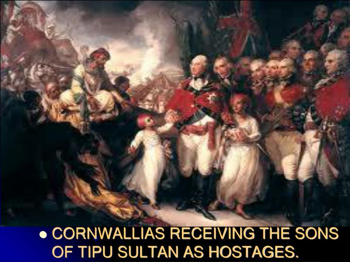 CORNWALLIAS RECEIVING THE SONS OF TIPU SULTAN AS HOSTAGES.